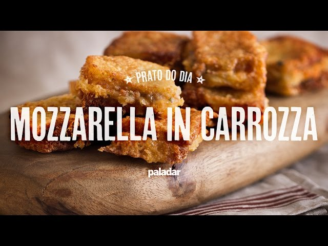 Prato do dia | Mozzarella in carrozza