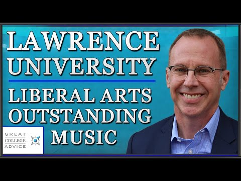 Lawrence University: Solid Liberal Arts + Outstanding Music Conservatory