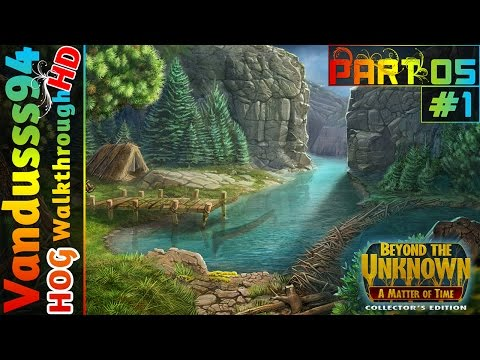 Beyond the Unknown: A Matter of Time CE Walkthrough Part 05: The Ruins 1/2 [PC FULL HD]
