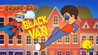 Happy Kid | Black Van | Episode 18 | Kochu TV | Malayalam