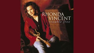 Watch Rhonda Vincent Trouble Free video