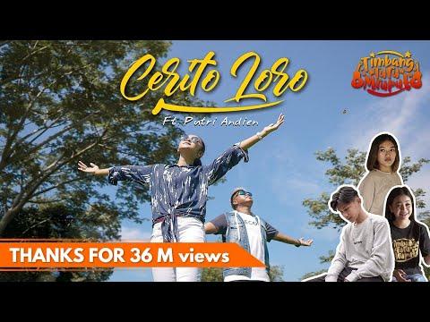 Download Lagu TTM AKUSTIK Ft. PUTRI ANDIEN - CERITO LORO ( Musik Video).mp3