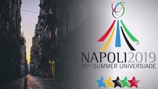 Universiade Napoli 2019 - Official Video