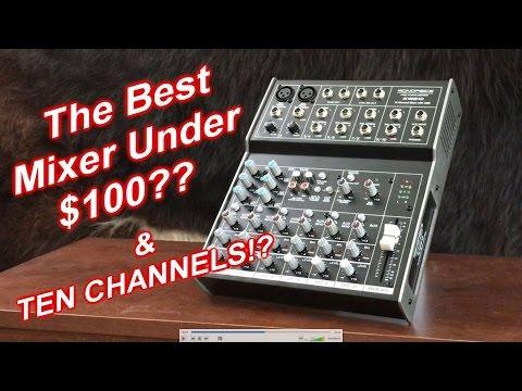 The Best Audio Mixer Under 100? 10 Channels?!