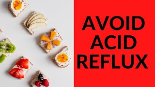 Foods to Avoid That Cause Acid Reflux | Heartburn