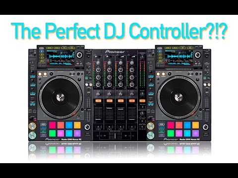 The Perfect DJ Controller