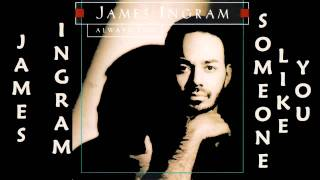 James Ingram - Someone Like You  1993