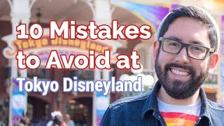 10 Mistakes to Avoid at Tokyo Disneyland | JAPAN TRAVEL TIPS