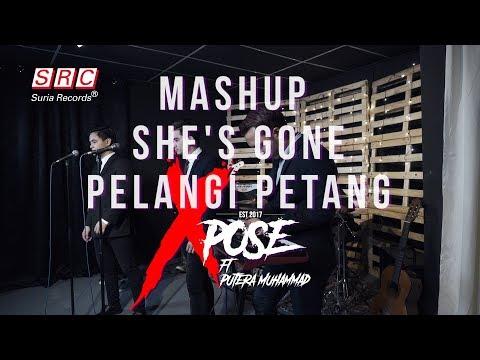 Download  She's Gone X Pelangi Petang Mashup Cover By Putera Muhammad ft Xpose Gratis, download lagu terbaru
