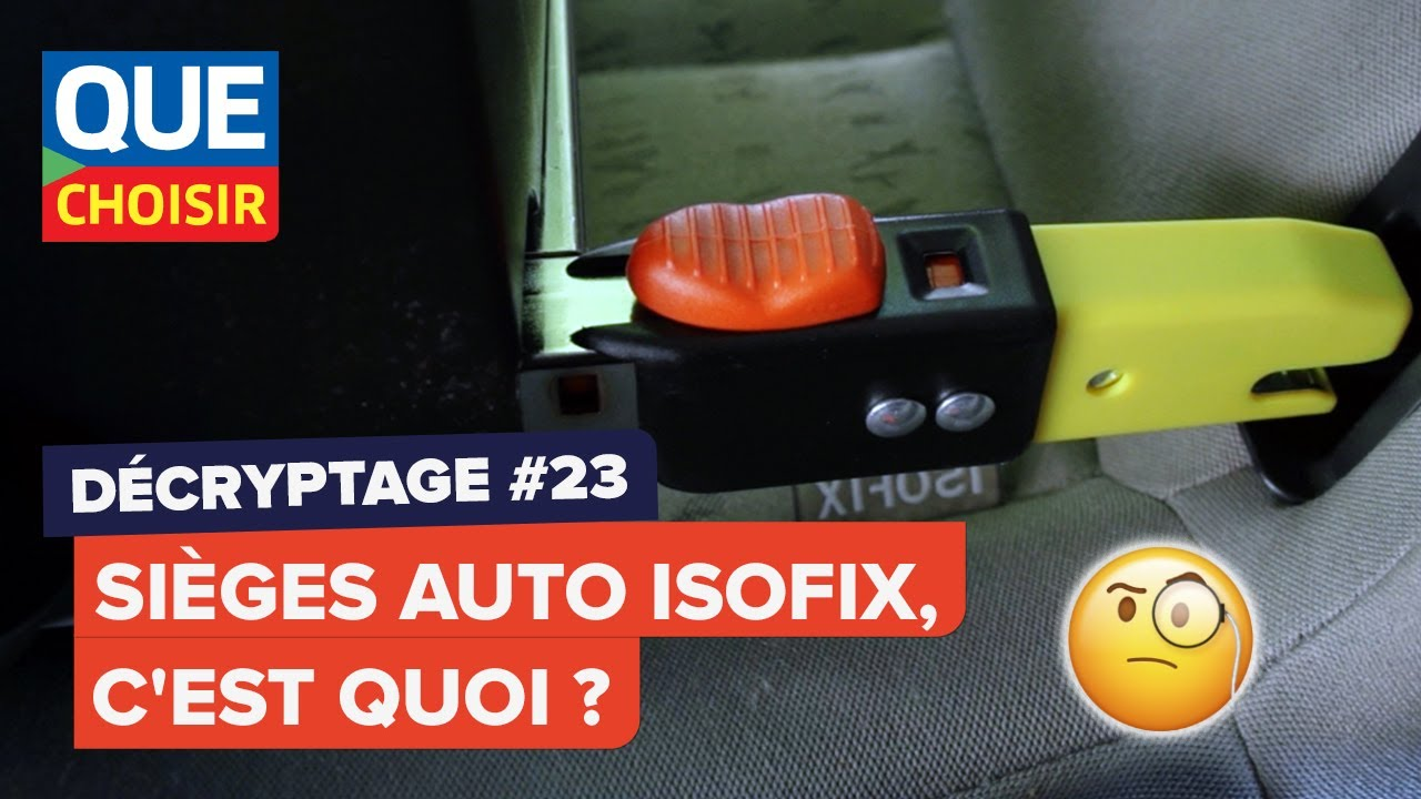 Si ges auto isofix d cryptage youtube for Siege auto cars