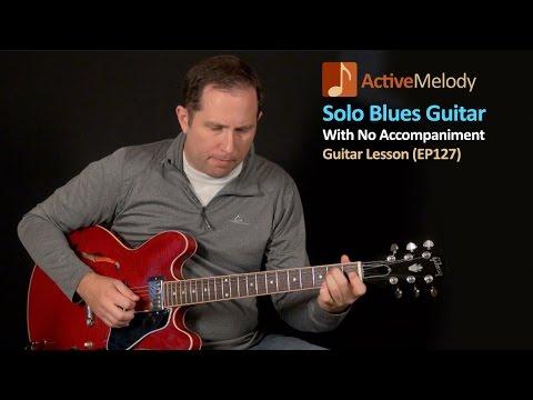 Solo Blues Guitar Lesson In A (12 Bar Blues Guitar Lesson) – EP127
