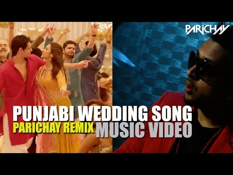 Punjabi Wedding Song (parichay Remix) Music Video | Hasee Toh Phasee | Parineeti, Sidharth Malhotra video