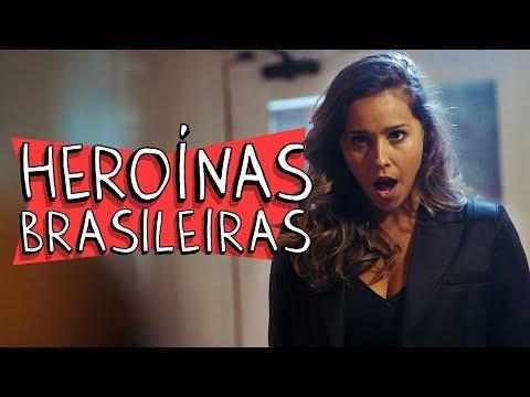 HEROÍNAS BRASILEIRAS Vídeos de zueiras e brincadeiras: zuera, video clips, brincadeiras, pegadinhas, lançamentos, vídeos, sustos