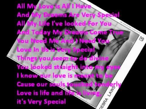 Debra Laws - Very Special (All I Have) Lyrics