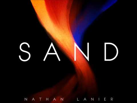 Sand - Nathan Lanier video