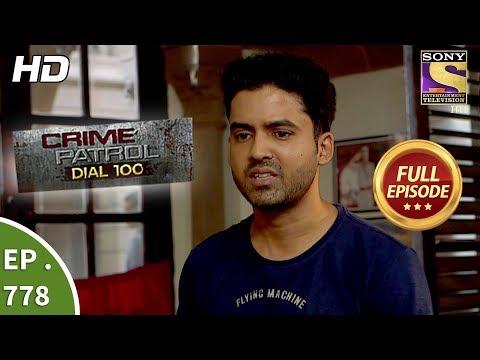 Crime Patrol Dial 100 - Ep 778 - Full Episode - 16th May, 2018 thumbnail