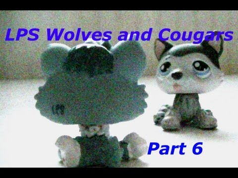 LPS Wolves and Cougars (part 6)