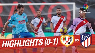 Highlights Rayo Vallecano vs Atletico de Madrid (0-1)