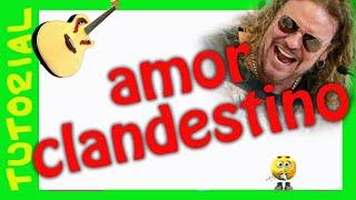 Como tocar AMOR CLANDESTINO en Guitarra MANA acustico