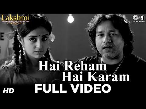 Hai Reham Hai Karam - Lakshmi - Kailash Kher, Monali Thakur, Nagesh Kukunoor video