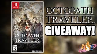 GIVEAWAY! OCTOPATH TRAVELER on Nintendo Switch! + Gaming News!