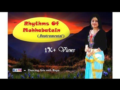 Rhythms Of Mohabbatein (Instrumental) Dance By RUPA