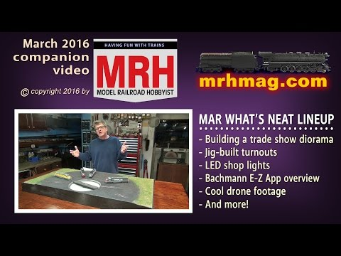 What's neat - March 2016 column   Model railroad tips   Model Railroad Hobbyist   MRH