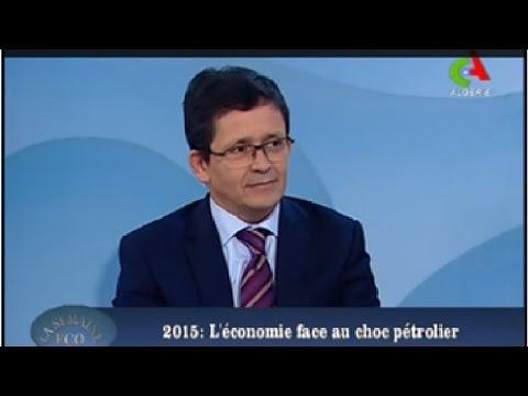 2015 : L'économie face au choc pétrolier. Canal Algérie