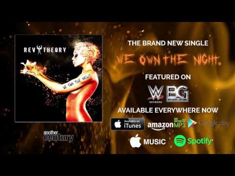 REV THEORY - We Own The Night (New Single!)