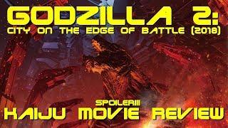 Netflix Godzilla 2: City On The Edge Of Battle (2018) -Spoilers! Anime Kaiju Movie Review