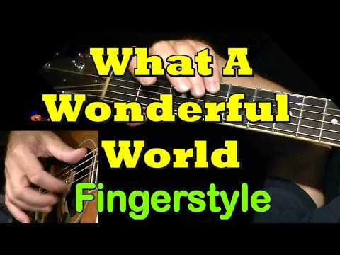 WHAT A WONDERFUL WORLD: Fingerstyle Guitar Lesson + TAB By GuitarNick