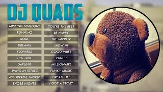 Top 20 Songs of Dj Quads || Best Of Dj Quads || Casey Neistat Music
