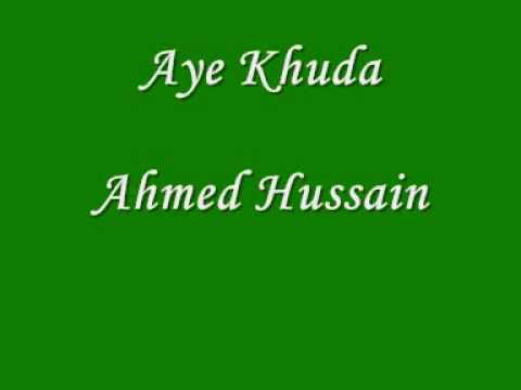Ahmed Hussain- Aye Khuda HQ