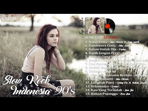 15 Lagu SlowRock Indonesia Paling NgeHITS Tahun 90an [Video Lirik]