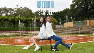 """Samuel (사무엘) - """"With U (feat. Chungha (청하))"""" Dance Cover by MONOCHROME"""