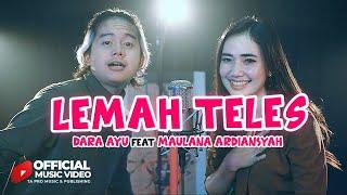 Download lagu Dara Ayu Ft.Maulana Ardiansyah - Lemah Teles  (   Ta Pro Music & Publishing )
