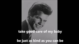 Take Good Care of My Baby  BOBBY VEE