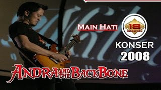 "LIVE !! ANDRA AND THE BACKBONE - MAIN HATI"" PADANG 2008 (Live Konser)"