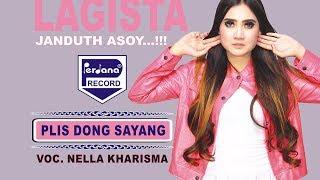 download lagu Nella Kharisma - Plis Dong Sayang - Lagista gratis
