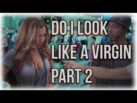 Do I Look Like A Virgin Pt. 2 | Social Experiment NYC