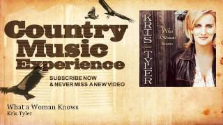Watch Kris Tyler What A Woman Knows video