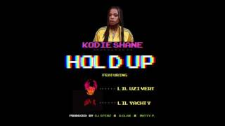 Kodie Shane - Hold Up ( Dough Up ) Feat Lil Uzi Vert & Lil Yachty