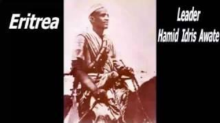 Eritrean History - Part 1, to honor Leader Hamid Idris Awate