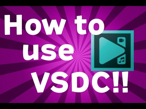 HOW TO USE VSDC FREE EDITOR   BEST SETTINGS 2016!!