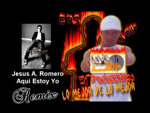 Jesus Adrian Romero - Aqui estoy yo (Remix) EPS and Dj Rijo
