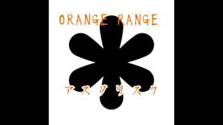 Orange Range アスタリスク