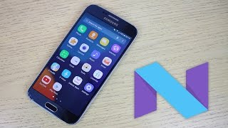 Samsung Galaxy S6 & S6 Edge Android 7.0.1 TouchWiz Nougat Firmware - Review