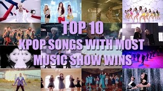 download lagu Top 10 Kpop Songs With Most Music Show Wins gratis