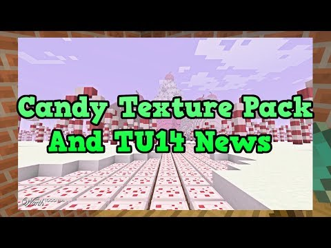 Minecraft Xbox 360 + PS3 - Candy Texture Pack and TU14 News (Certification)