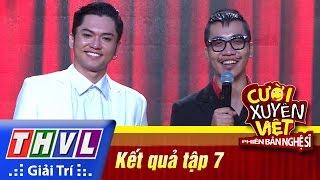 THVL | Cười xuyên Việt - Phiên bản nghệ sĩ 2016 | Tập 7 [3]: Kết quả